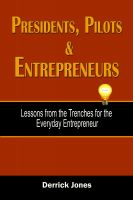 Cover for 'Presidents, Pilots and Entrepreneurs'