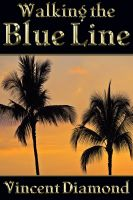 Cover for 'Walking the Blue Line'