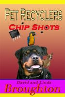 Cover for 'Pet Recyclers, Chip Shots'