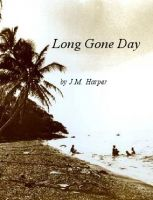 Cover for 'Long gone day'