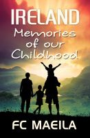 Cover for 'Ireland: Memories of our Childhood'