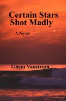 Cover for 'Certain Stars Shot Madly'