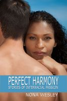 Cover for 'Perfect Harmony: Stories of Interracial Passion'