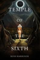 Cover for 'Temple of the Sixth'