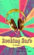 Rocking Hard: Volume 3 by Less Than Three Press LLC