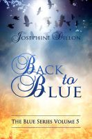 Cover for 'Back To Blue, The Blue Series Volume 5'