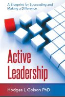 Cover for 'Active Leadership:  A Blueprint for Succeeding and Making a Difference'