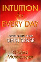 Cover for 'Intuition for Every Day: Developing Your Sixth Sense'