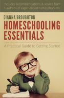Cover for 'Homeschooling Essentials: A Practical Guide to Getting Started'