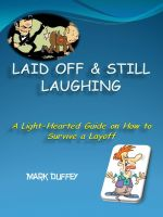 Cover for 'Laid Off & Still Laughing - A Light-Hearted Guide on How to Survive a Layoff'