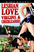 Cover for 'Lesbian Love: Virgins and Cheerleaders'