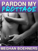 Cover for 'Pardon My Frottage'