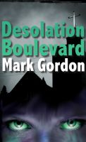 Cover for 'Desolation Boulevard'