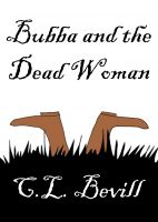 Cover for 'Bubba and the Dead Woman'