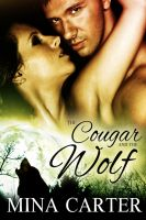 Mina Carter - The Cougar and the Wolf - Stratton Wolves: Book Two