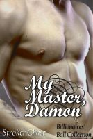 Cover for 'My Master, Damon (Billionaires' Ball Collection)'