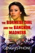 THE BURMESE GIRL AND THE BANGKOK MADNESS by Genghis Phone