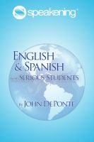Cover for 'Speakening: English and Spanish for Serious Students'