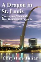 Cover for 'A Dragon in St. Louis'