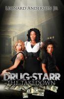 Leonard  Anderson Jr - Drug Starr: The Take Down  INLG V