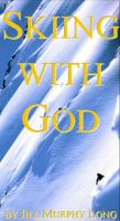 Cover for 'Skiing With God'