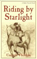 Cover for 'Riding by Starlight (A Matty Trescott Novel)'