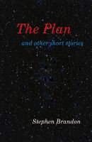 Cover for 'The Plan and other short stories'
