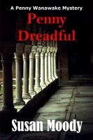 Cover for 'Penny Dreadful - (The Penny Wanawake Mysteries)'