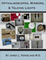 Cover for 'Ophthalmoscopes, Mirrors, & Talking Lights'