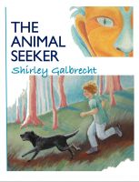 Cover for 'The Animal Seeker'