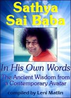 Cover for 'Sathya Sai Baba in His Own Words – The Ancient Wisdom from a Contemporary Avatar'