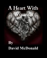Cover for 'A Heart With Wounds'