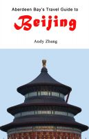 Cover for 'Aberdeen Bay's Travel Guide to Beijing 2010 & 2011'