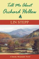 Cover for 'Tell Me About Orchard Hollow'