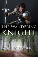 Cover for 'The Wandering Knight (World of the Demonsouled short story)'