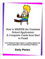 Cover for 'How to Master the Graduate School Application: A Complete Guide from Start to Finish'