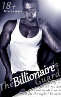 Mischa Mare - The Billionaire's Guard (Billionaire Lovers Series)