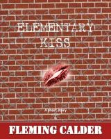 Cover for 'Elementary Kiss'
