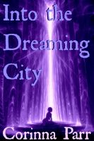 Cover for 'Into the Dreaming City'