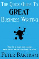 Cover for 'The Quick Guide to Great Business Writing'