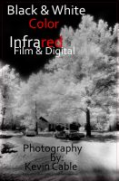 Cover for 'Black & White Color Infrared Film & Digital'