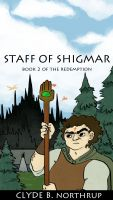 Cover for 'Staff of Shigmar: Book 2 of The Redemption'