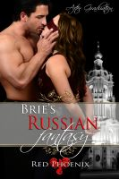 Cover for 'Brie's Russian Fantasy (After Graduation, #3)'