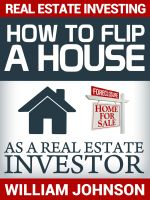 Cover for 'Real Estate Investing: How to Flip a House as a Real Estate Investor'