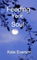 Cover for 'Feeding Your Soul'