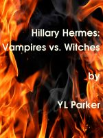 Cover for 'Hillary Hermes:Vampires vs. Witches'