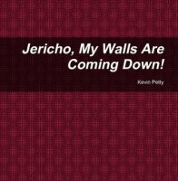 Cover for 'JERICHO My Walls Are Coming Down'
