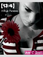 Cover for '13:4 (Virtue: Patience)'
