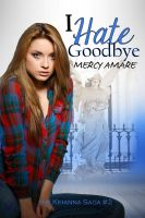 Mercy Amare - I Hate Goodbye