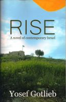 Cover for 'Rise, A Novel of Contemporary Israel'
